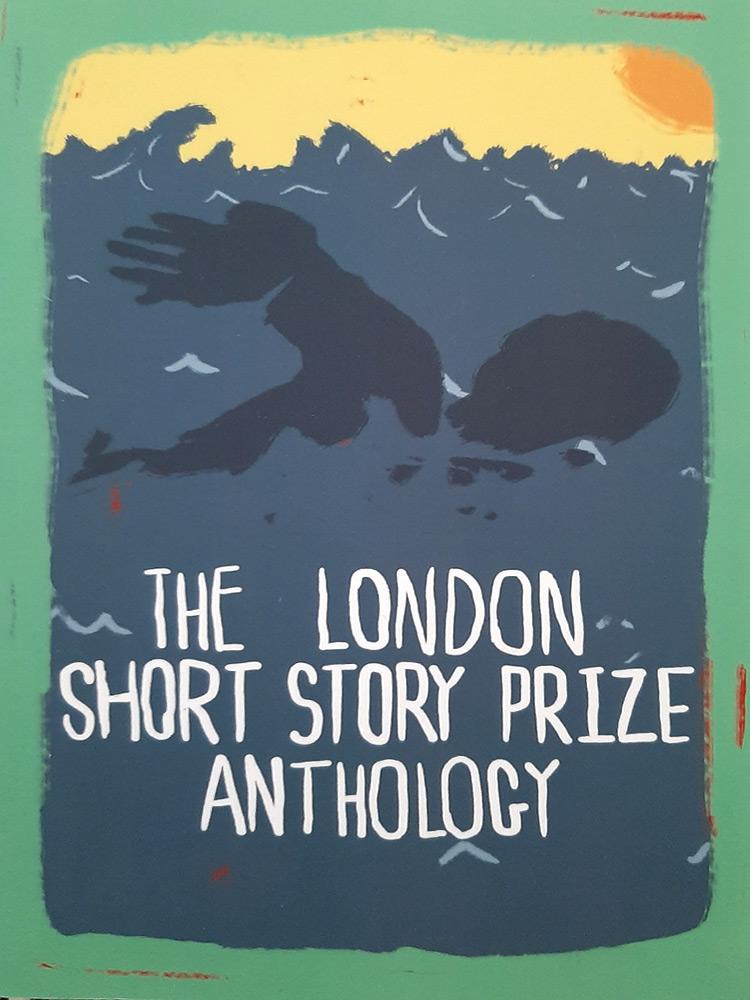 The London Short Story Prize Anthology